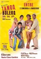Parceria Terra Nossa Terra Nossa Móveis & Decoração com Peça de Teatro Tango, Bolero e Cha, Cha, Cha, 2010